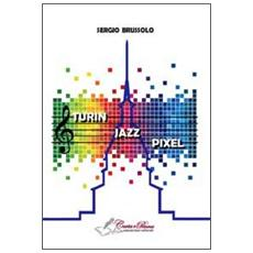Turin jazz pixel