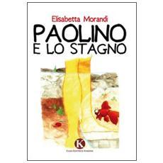 Paolino e lo stagno