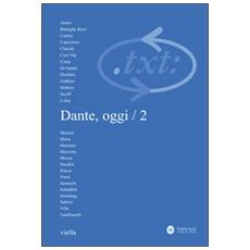 Critica del testo. Vol. 14/2: Dante, oggi.