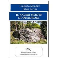 Il sacro monte di Quadroni