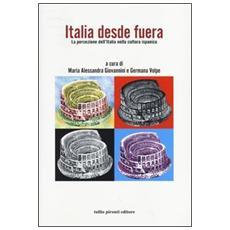 Italia desde fuera. La percezione dell'Italia nella cultura ispanica