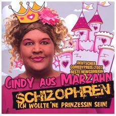 Cindy Aus Marzahn - Schizophren