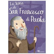 La storia di san Francesco di Paola