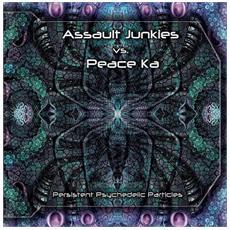Assault Junkies Vs Peace Ka