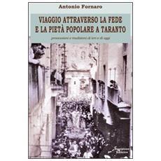 Viaggio attraverso la fede e la pietà popolare a Taranto