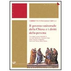 Il governo universale della Chiesa e i diritti della persona