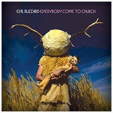 Evil Blizzard - Everybody Come To Church