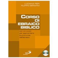 Corso di ebraico biblico. Con CD Audio. Vol. 1