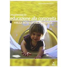 Pratiche di educazione alla corporeità nella scuola dell'infanzia
