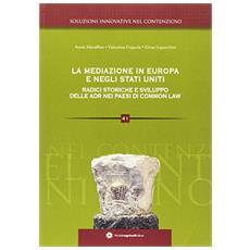 La mediazione in Europa radici storiche e sviluppo delle ADR inglese