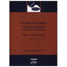 Il caso Enriques. Tradizione nazionale e cultura scientifica