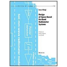 Design of space-based ka-band radiometer systems