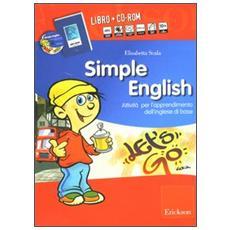 Simple English. Attività per l'apprendimento dell'inglese di base. Con Audiocassetta. Con CD-Rom
