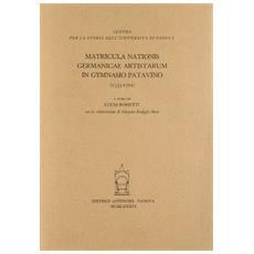 Matricula nationis Germanicae artistarum in Gymnasio Patavino (1553-1721)