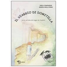 Viaggio di Domitilla (Il)
