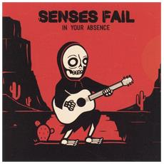 Senses Fail - In Your Absence
