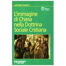 Immagine di Chiesa nella dottrina sociale cristiana (L')