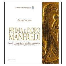 Prima e dopo Manfredi. Monete tra Siponto e Manfredonia nella collezione civica