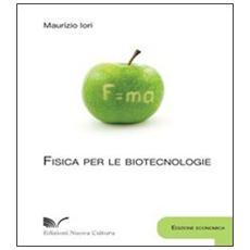 Fisica per le biotecnologie