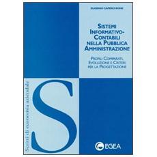 Sistemi informativo-contabili nella pubblica amministrazione. Profili comparati, evoluzione e criteri per la progettazione