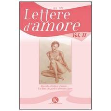 Lettere d'amore. Vol. 2