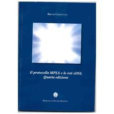 Il protocollo MPLS e le reti xDSL