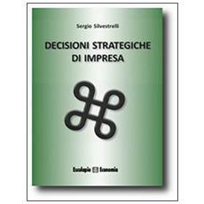 Decisioni strategiche di impresa