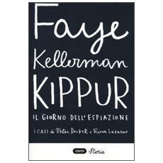 Kippur. Il giorno dell'espiazione