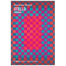 Otello. Passioni