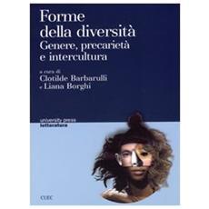 Forme della diversità. Genere, precarietà e intercultura