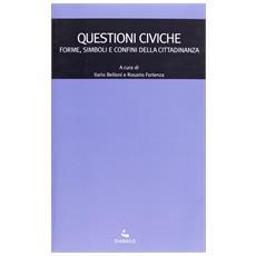 Questioni civiche. Forme, simboli e confini della cittadinanza