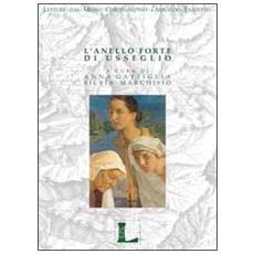 L'anello forte di Usseglio. Forum storico sul ruolo delle donne nella coesione sociale e famigliare di un villaggio alpino