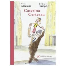 Caterina Certezza