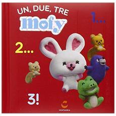 Un, due, tre. Mofy