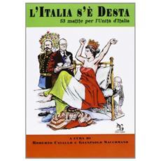 L'Italia s'è desta. 53 matite per l'Unità d'Italia