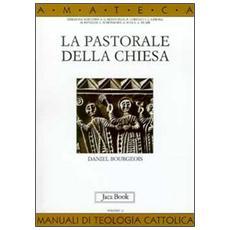 Pastorale della Chiesa (La)
