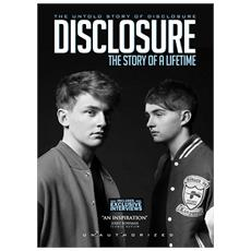 Disclosure - Story Of A Lifetime