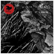 Jessica Sligter - A Sense Of Growth