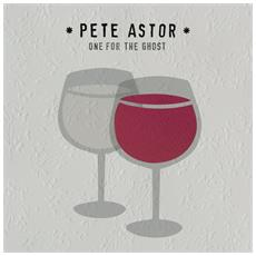 Pete, Astor - One For The Ghost (2 Lp)