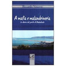 Mafia e malandrineria. La storia del porto di Balestrate (A)