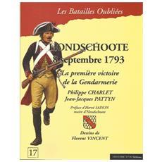Hondschoote 8 septembre 1793. La première victoire de la Gendarmerie