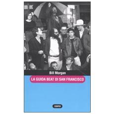 Guida beat di San Francisco (La)