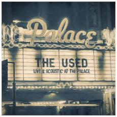 Used (The) - Live And Acoustic At The Palace (Cd+Dvd)