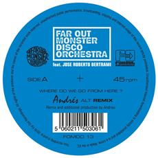Far Out Monster Disco Orchestra (The) - Where Do We Go From Here?