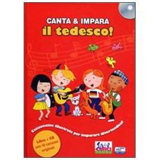 Canta e impara il tedesco! Con CD Audio