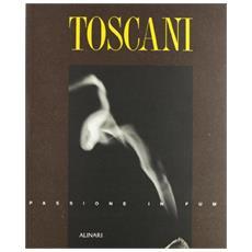 Toscani. Passione in fumo