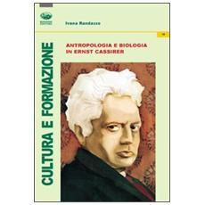 Antropologia e biologia in Ernst Cassirer
