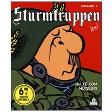 T� con Musolesi. Sturmtruppen (Un) . Vol. 7 Un tè con Musolesi. Sturmtruppen