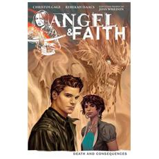 Angel & Faith - Le Conseguenze Della Morte