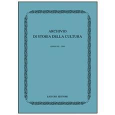 Archivio di storia della cultura. Anno XII (1999)